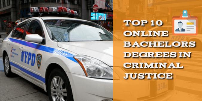 Online Bachelors Degrees in Criminal Justice