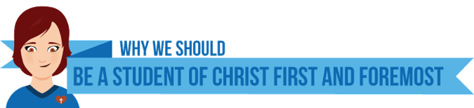 student of Christ
