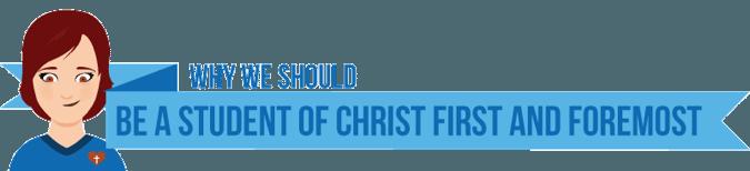 student of Christ