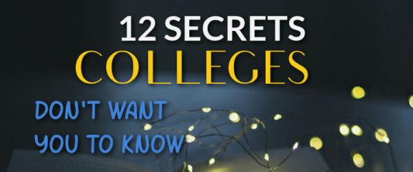 colleges secrets