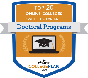 Top 20 Fastest Online Doctoral Programs - Online College Plan